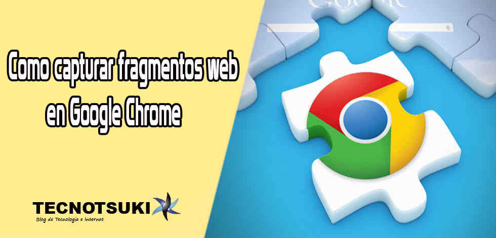 como-capturar-fragmentos-de-web-en-google-chrome
