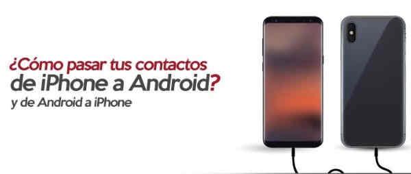 pasar contactos de iphone a android